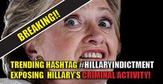 BREAKING : Trending Hashtag #HillaryIndictment is Totally Exposing Hillary's Criminal Activity (11/3/16)