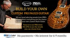 GoDpsMusic-Build your own PRS guitar no payment or interest for 6-9 months #prs #guitars #music