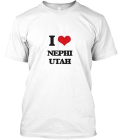 """I Love Nephi Utah White T-Shirt Front - This is the perfect gift for someone who loves Nephi. Thank you for visiting my page (Related terms: I Love,I Love Nephi Utah,Byu,""""I Love Nephi Utah"""",""""Nephi"""",""""Juab"""",""""Nephi Travel"""",""""Utah"""",""""Nephi Flag"""","""" ...)"""