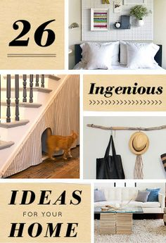 26 Ingenious Ideas For Your Home