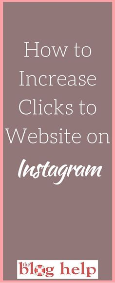 How to Increase Clickthroughs to Website on Instagram