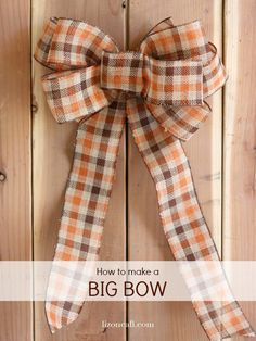 How to Make a Big Bow for a Wreath - Liz on Call
