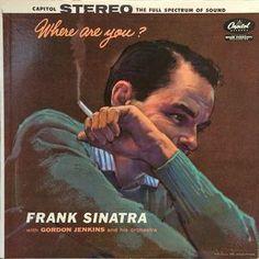 Frank Sinatra - Where Are You? (Vinyl, LP, Album) at Discogs