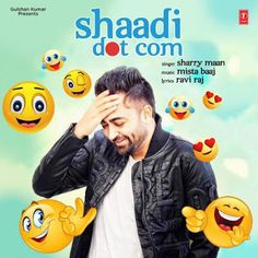 DOWNLOAD SHAADI DOT COM (SHARRY MAAN) SINGLE Pop Album Mp3 songs