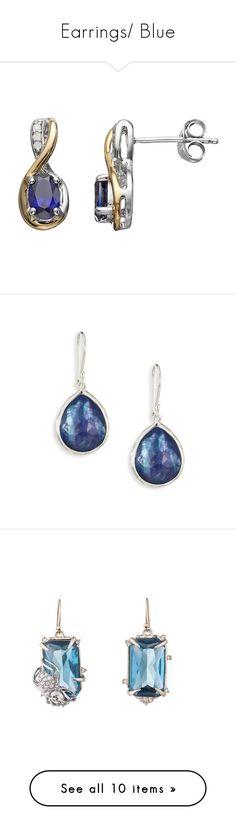 """""""Earrings/ Blue"""" by thesassystewart on Polyvore featuring jewelry, earrings, blue, gold earrings, sapphire earrings, sterling silver jewellery, blue earrings, tear drop earrings, silver and clear quartz crystal jewelry"""