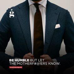 #gentlemenspeak #gentlemen #quotes #follow #life #classy #blogger #menstyle #menwithclass #menwithstyle #elegance #entrepreneurquotes #lifequotes #motivationalquotes #inspirational #quoteoftheday #instagood #instadaily #picoftheday #bestoftheday #behumble #motherfucker #