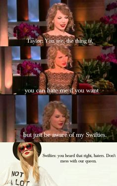 Don't mess with the Swifties, haters. You don't want to know what we can do. Taylor Swift Squad, Taylor Swift Funny, Taylor Swift Fan Club, Taylor Swift Facts, Taylor Swift Quotes, Long Live Taylor Swift, Taylor Alison Swift, Taylor Swift Wallpaper, Swift 3