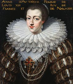 Anne, Queen of France (1601-66) ~ ca1600 French school... I believe she was actually the Royal consort, or wife of the French king at the time