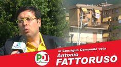 Spot Candidato al Consiglio Comunale Antonio Fattoruso - PD