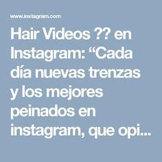"""Hair Videos ❤️ en Instagram: """"Cada día nuevas trenzas y los mejores peinados en instagram, que opinan? Por: @milabeautykim ・・・ #video #fashion #hair #braid #beutiful…"""""""