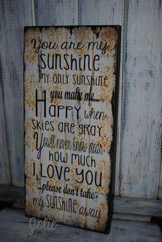 You+are+my+sunshine+distressed+vintage+look+by+JolieCustomWoodArt,+$67.00