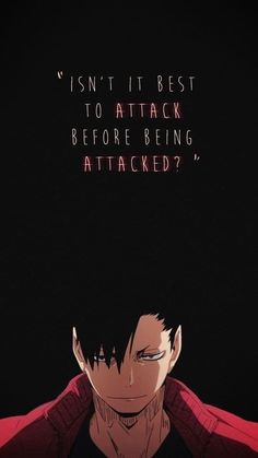 Discovered by ~ Mira ~ ♥️. Find images and videos about quotes, anime and haikyuu on We Heart It - the app to get lost in what you love. anime quotes Image about quotes in Haikyuu! 🏐 by ~ Mira ~ ♥️ Kuroo Haikyuu, Haikyuu Manga, Haikyuu Fanart, Manga Anime, Kuroo Tetsurou Hot, Nishinoya, Kenma, Anime Boys, Cute Anime Guys