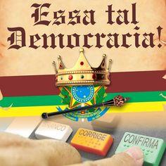 Vai assistir ESSA TAL DEMOCRACIA? Confirma! Dia 23 de Setembro ás 20h - Teatro de Cultura Popular TCP