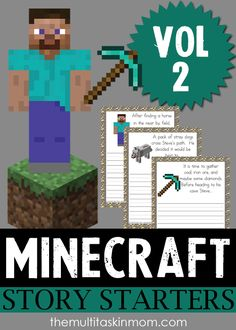 YOU asked for it and we have delivered! The brand new Vol 2 of Minecraft Story Starters are available right now for free! Go grab yours and check out all of our Minecraft Resources! http://themultitaskinmom.com/minecraft-story-starters-vol-2/