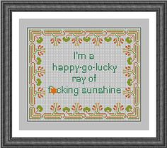 Happy - Go - Lucky Ray of Sunshine Subversive Sampler Cross Stitch Pattern PDF Instant Download Sarcastic and Rude