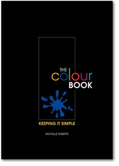The Colour Book - Matisse Professional Acrylics Colour Book, Step Workout, Color Studies, Color Theory, Art Techniques, Sketchbooks, Art Lessons, Coloring Books, Improve Yourself