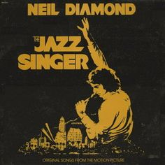 The Jazz Singer-Neil Diamond/Original Songs from the Motion Picture