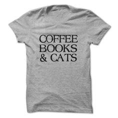 (New Tshirt Deals) Coffee Books and Cats T-shirt at Tshirt Family Hoodies, Tee Shirts