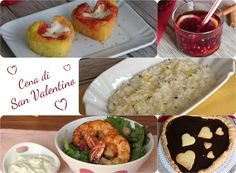 MENU PER LA CENA DI SAN VALENTINO - VALENTINE'S DINNER MENU #cena #menu #sanvalentino #romantica #ricette #facili #sfiziose #valentines #valentinesday #dinner #romantic #easy #recipes #ilchiccodimais http://blog.giallozafferano.it/ilchiccodimais/menu-la-cena-di-san-valentino/