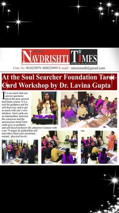 Dr. Lavina Gupta's  The Soul Searcher Research Training & Healing Foundation In NAVDRISHTI TIMES Spiritual Healer, Spirituality, Tarot Cards, Intuition, Foundation, Healing, Training, Times, Tarot Card Decks