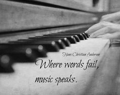 Music Quote Print Piano Keys Photography Black White Words Fail Music Speaks Hans Christian Andersen Musician Gift Decor Wall Art Studio