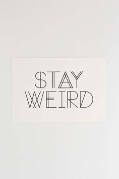 Live Love Studio Stay Weird Art Print - Urban Outfitters