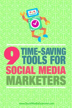 Do you need to spend less time on repetitive social media tasks?  Are you looking for tools that let you balance automation with a personal touch?  In this article, you'll discover nine tools to help marketers save time while maintaining a human presence on social media. Via @smexaminer.