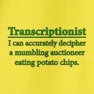 To be an excellent transcriptionist Medical Transcriptionist, Speech Recognition, Work Humor, Presentation Design, Tee Shirts, Sayings, Words, Funny, Quotes