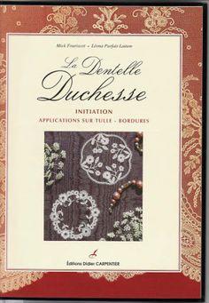 La Dentelle Duchesse - Initiation - rosi ramos - Picasa Albums Web