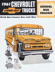 1961 Chevrolet Canada School Bus Brochure Old School Bus, School Bus Driver, School Buses, Vintage Advertisements, Vintage Ads, Bus City, Travel Camper, Tramway, Wheels On The Bus