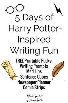 Join the celebration! 5 Days of Harry Potter-Inspired Writing Fun with kids. Includes free printable packs with writing prompts, Mad Libs, sentence cubes, newspaper planner, & comic strips.