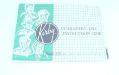 1957 Kirby vacuum cleaner model 517 instruction book,booklet,manual   #Kirby