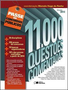 11.000 Questões Comentadas Entre os métodos mais eficazes para a preparação do concurseiro está a realização de testes práticos. Nada mais recomendável