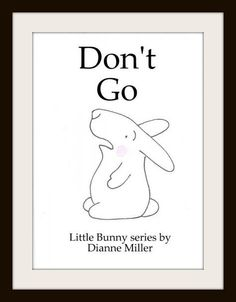 Not only does today's list has some truly great picture books on it, but I am also featuring Dianne Miller who writes the Little Bunny series. She has a new book called Don't Go for free today about the first day of preschool. Today's list also includes a book on manners, puzzle books, a cute baby book and a Spanish/English book.