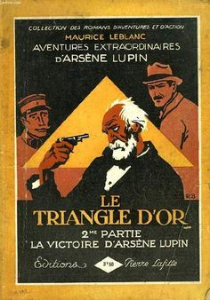 Maurice Leblanc: Le Triangle d'Or. Artwork: Roger Broders?