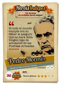"""#HeroisIndepes 265. Pedro Morenés: """"Si todo el mundo cumple con su deber le aseguro que no hará falta ningún tipo de actuación de las Fuerzas Armadas."""" Image Cat, Twitter, Shape, Trading Cards, Crock Pot, Bead"""
