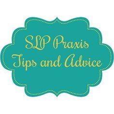 Speechie Evie: SLP Praxis tips and advice