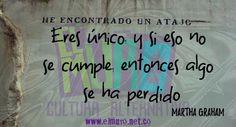 Eres único, y si eso no se cumple, entonces algo se ha perdido  Martha Graham Feliz día para todos y todas! Recuerda visitarnos en www.elmuro.net.co #Danza #Baile #Dance #MarthaGraham #RevistaElMuro #único #cumplir #felizjueves #felizdía #fraseDelDia