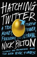 Hatching Twitter: a True Story of Money, Power, Friendship, and Betrayal by Nick Bilton. This is a tale of betrayed friendships and high-stakes power struggles as the four founders-Biz Stone, Evan Williams, Jack Dorsey, and Noah Glass-went from everyday engineers to wealthy celebrities, featured on magazine covers, Oprah, The Daily Show, and Time's list of the world's most influential people.