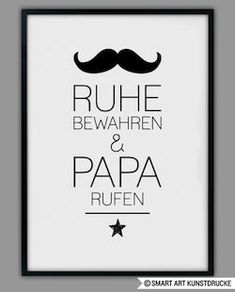 """Original print - """"PAPA CALL"""" print, gift, father - a designer piece by Sma . - Original print – """"PAPA CALL"""" print, gift, father – a unique product by Smart-Art-Art Prints on - Birthday Quotes For Him, Smart Art, Presents For Kids, Gifts Under 10, Quotes For Kids, True Words, Gifts For Father, Small Gifts, Diy For Kids"""