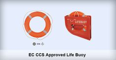 SOLAS Life Buoy 2.5KGS -Application –2.5kgs life buoy is suitable for all kinds of vessels,used by seamen and passengers for life-saving equipment. – Standard SOLAS 1974/1996, International Life-saving Appliance Code and MSC.81(70). – Material  Outside is HDPE and inside is rigid polyurethane foam -Max.Drop Height 80M -Approval Certificate EC CCS
