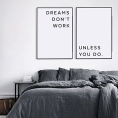 Dreams Don't Work Unless You Do Motivational Print