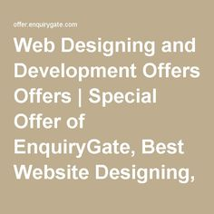 Web Designing and Development Offers | Special Offer of EnquiryGate, Best Website Designing, Redesigning, development, Maintenance Offer, Business Offers, Best Advertising Offers, Web design & Development Services | Advertising Services India | Enquiry Gate
