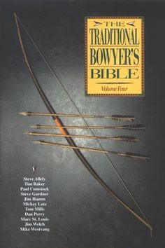 Traditional Bowyers Bible Volume 4