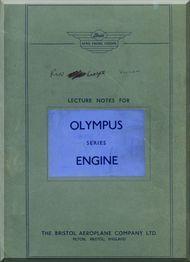 Bristol Olympus 101 Aircraft Engine Lecture Notes Manual  ( English Language ) , 1955