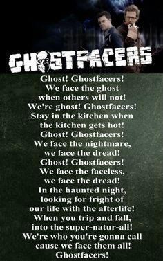 Ghostfacers theme song XD XD XD