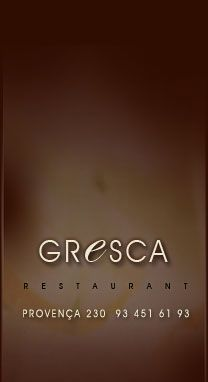 GRESCA RESTAURANT