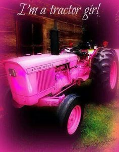 Need me a pink tractor