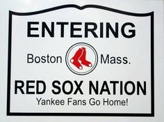 Red Sox Nation Sign 9x12 Yankees Go Home Red,White and Black metal sign