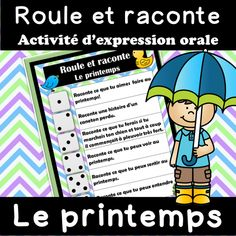 Roule et raconte - Le PRINTEMPS - Expression orale French Teacher, Teaching French, Teacher Helper, Core French, French Classroom, Future Jobs, Expressions, Second Language, Learn French